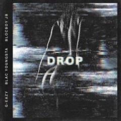 G-Eazy - Drop ft. Blac Youngsta & BlocBoy JB